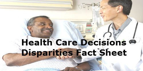 Health Care Decisions Disparities Fact Sheet