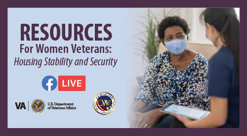 Resources for Women Veterans: Housing Stability and Security | Facebook Live