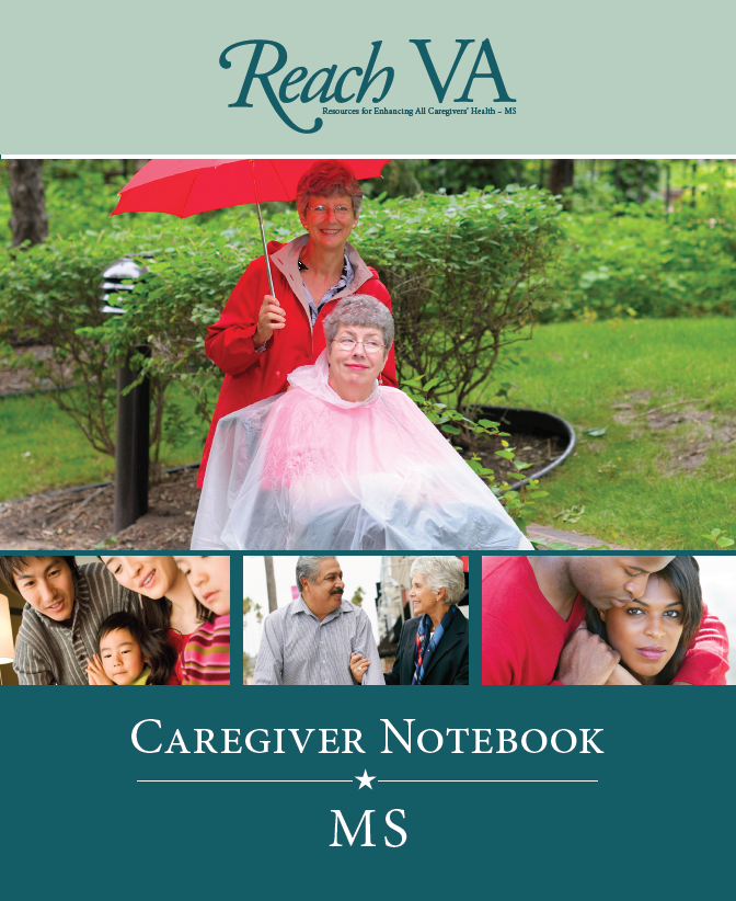 Cover of Caregiver Notebook MS for REACH VA MS program. Images of 4 different couples and families to reflect the MS population.