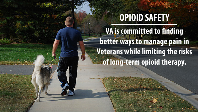 man & dog - with text VA commited to finding better ways to manage pain while limiting risk of long-term opioid therapy.