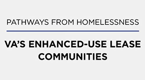 Pathways from Homelessness - VA's Enhanced-Use Lease Communities