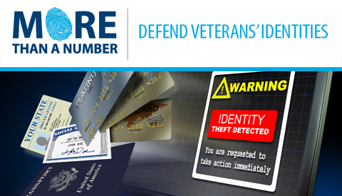 More Than a Number | Defend Veterans' Identities - Fraud Alert