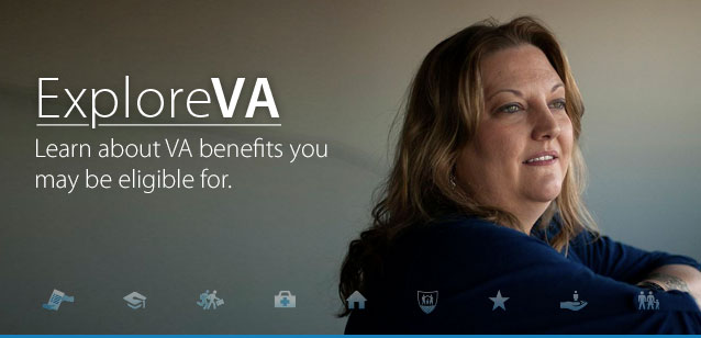 Image of a woman, looking to the right with a grey background. Text reads: ExploreVA - Learn about VA benefits you may be eligible for.
