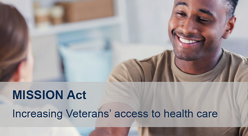 MISSION Act - Increasing Veterans' access to health care