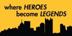 2011 Pittsburgh event logo: Where heroes become legends.