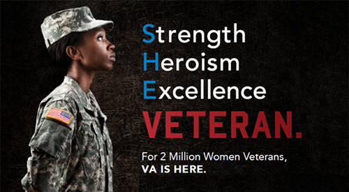Strength-Heroish-Excellence-Veteran. For 2 million Women Veterans, VA is here.
